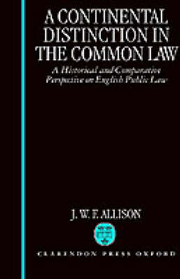 Continental Distinction in the Common Law by J. W. F. Allison