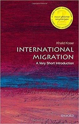 International Migration: A Very Short Introduction by Khalid Koser