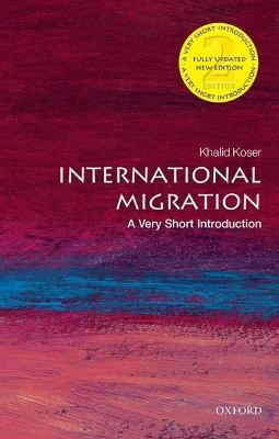 International Migration: A Very Short Introduction by Khalid Koser