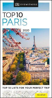 DK Eyewitness Top 10 Paris: 2020 (Travel Guide) by DK Eyewitness
