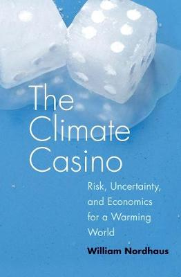 The Climate Casino by William D. Nordhaus