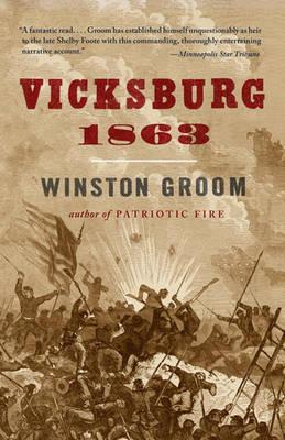 Vicksburg, 1863 by MR Winston Groom