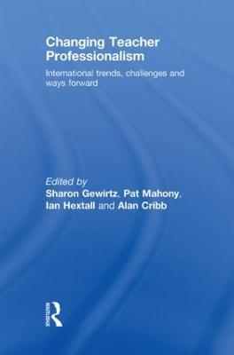 Changing Teacher Professionalism by Alan Cribb