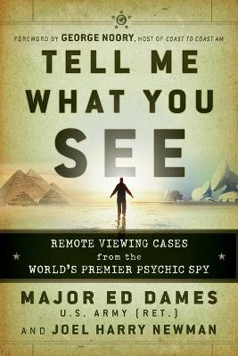Tell Me What You See by Edward A. Dames