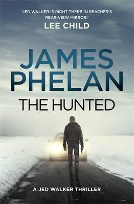 Hunted by James Phelan