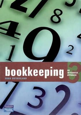 Bookkeeping: An Integrated Approach by Euan Sutherland