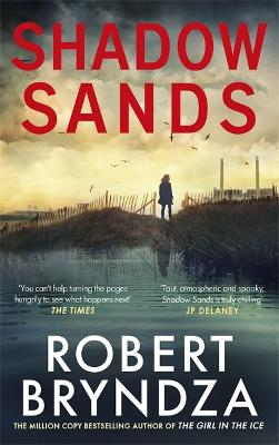 Shadow Sands: The heart-racing new Kate Marshall thriller by Robert Bryndza