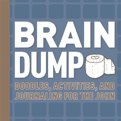 Brain Dump by Running Press