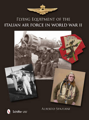 Flying Equipment of the Italian Air Force in World War II book