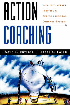 Action Learning by David L. Dotlich