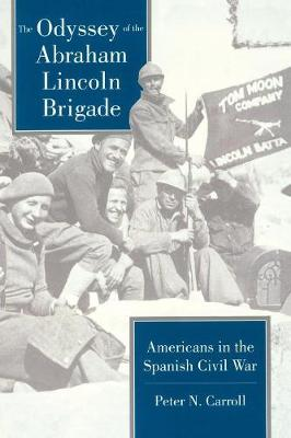 Odyssey of the Abraham Lincoln Brigade book