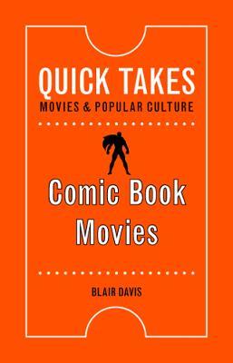 Comic Book Movies by Blair Davis