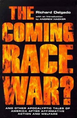 Coming Race War by Richard Delgado