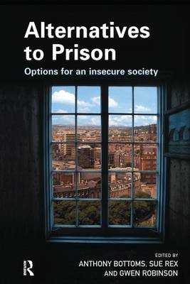 Alternatives to Prison by Sir Anthony Bottoms