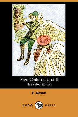 Five Children and It (Illustrated Edition) (Dodo Press) book