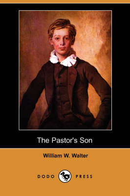 Pastor's Son (Dodo Press) book