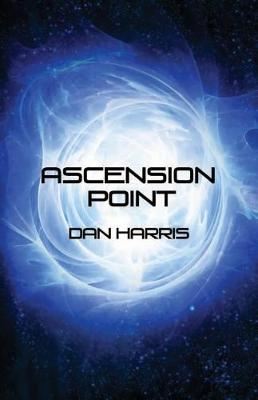 Ascension Point by Dan Harris