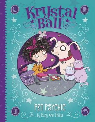 Pet Psychic by Ruby Ann Phillips