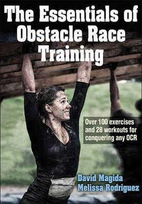 The Essentials of Obstacle Race Training by David Magida