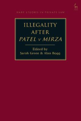 Illegality after Patel v Mirza by Sarah Green