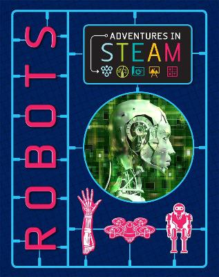 Adventures in STEAM: Robots book