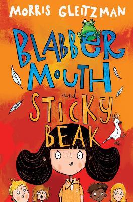 Blabber Mouth and Sticky Beak book