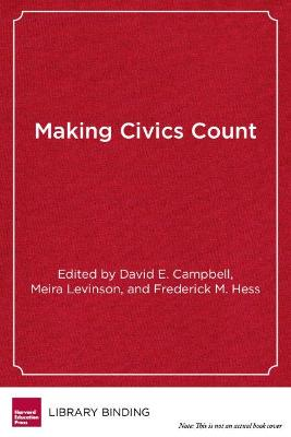 Making Civics Count by Meira Levinson