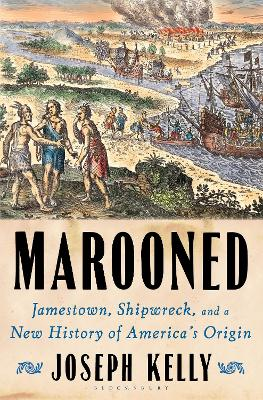 Marooned: Jamestown, Shipwreck, and a New History of America's Origin book