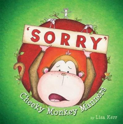 Cheeky Monkey Manners: Sorry book
