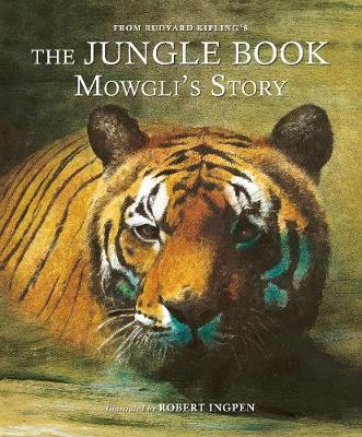 The Jungle Book: Mowgli's Story by Rudyard Kipling