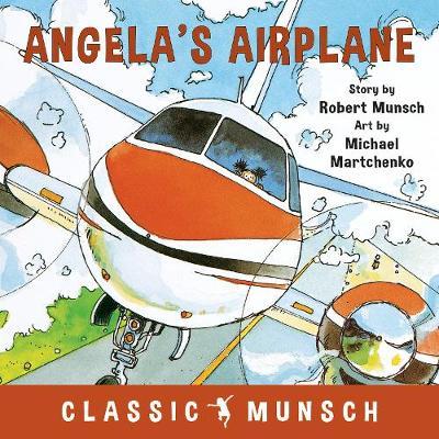 Angela's Airplane by Robert Munsch