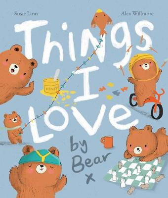 Things I Love by Bear book