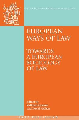 European Ways of Law: Towards a European Sociology of Law by Volkmar Gessner
