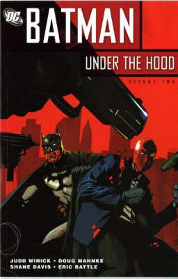Batman Under the Hood Under the Hood v. 2 by Judd Winick