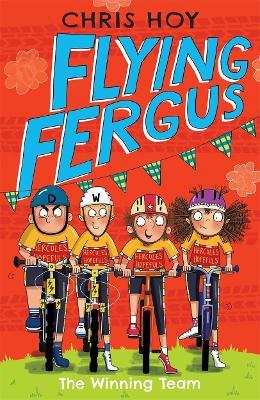 Flying Fergus 5: The Winning Team by Sir Chris Hoy
