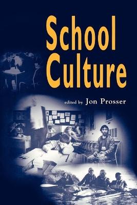 School Culture by Jon Prosser