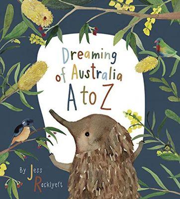 Dreaming of Australia A-Z by Jess Racklyeft