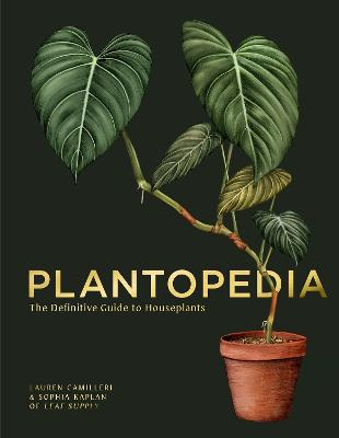 Plantopedia: The Definitive Guide to House Plants book