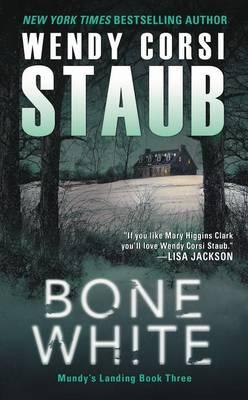 Bone White by Wendy Corsi Staub