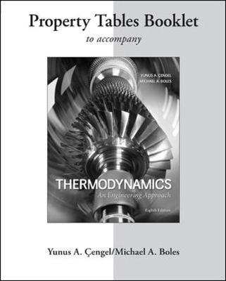 Property Tables Booklet for Thermodynamics: An Engineering Approach by Yunus A. Cengel