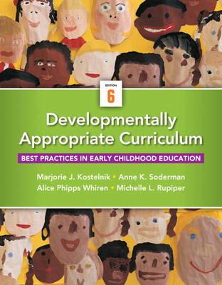 Developmentally Appropriate Curriculum by Marjorie J. Kostelnik
