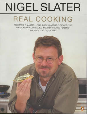 Real Cooking by Nigel Slater