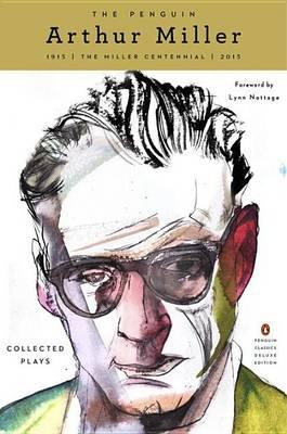 Penguin Arthur Miller by Arthur Miller