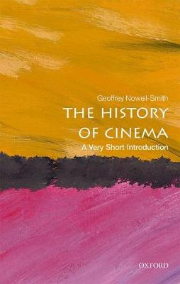 The History of Cinema: A Very Short Introduction by Geoffrey Nowell-Smith