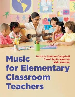 Music for Elementary Classroom Teachers by Patricia Shehan Campbell