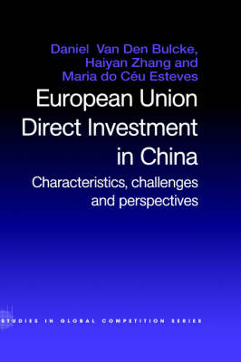 European Union Direct Investment in China by Maria Do Ceu Esteves