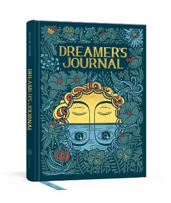Dreamer's Journal: An Illustrated Guide to the Subconscious by Caitlin Keegan