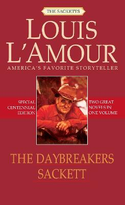 The The Daybreakers The Daybreakers & Sackett AND Sackett by Louis L'Amour