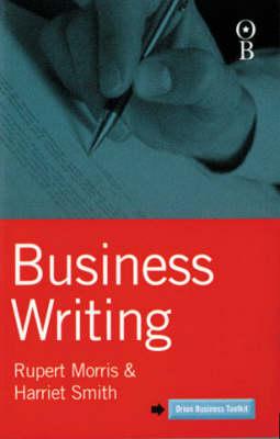 Business Writing by Rupert Morris
