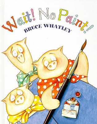 Wait! No Paint! book